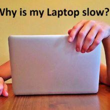 why is my laptop slow
