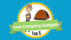 Cool Camping Gadgets 1