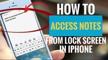 How to Access Notes from Lock Screen in iPhone