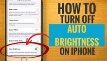 How to Turn Off Auto Brightness on iPhone