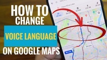 How to Change Voice Language on Google Maps