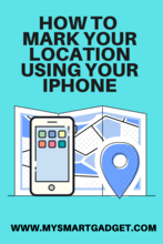 How to Mark Location Using iPhone