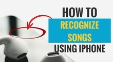 How to Recognize Songs Using iPhone